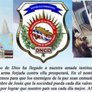 DNCD dice que ha llegado el tiempo de Dios a dicha institución, pide orar para «enmudecer» a enemigos de la paz