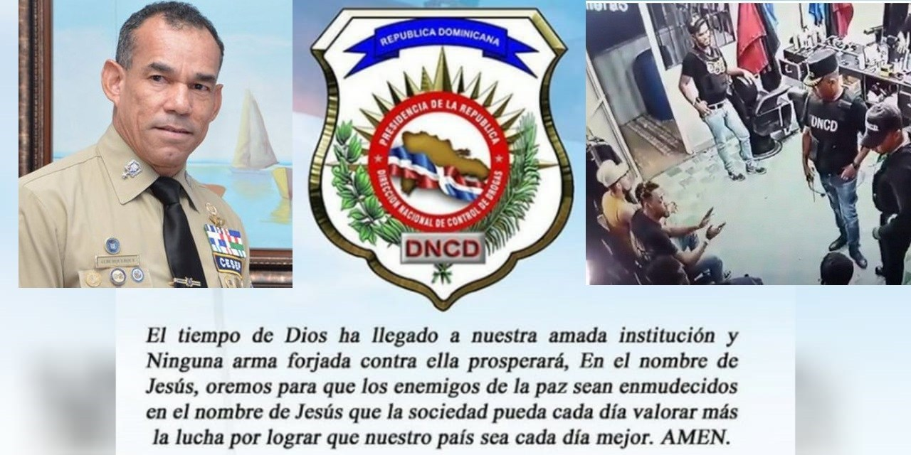 Photo of DNCD dice que ha llegado el tiempo de Dios a dicha institución, pide orar para «enmudecer» a enemigos de la paz
