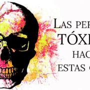 12 Señales de que tienes una persona tóxica en tu vida