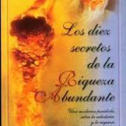 LOS 10 SECRETOS DE LA RIQUEZA ABUNDANTE