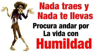 Photo of NO AHI NADA TRAES Y NADA DE LLEVAS : VIVIR CON HUMILDAD